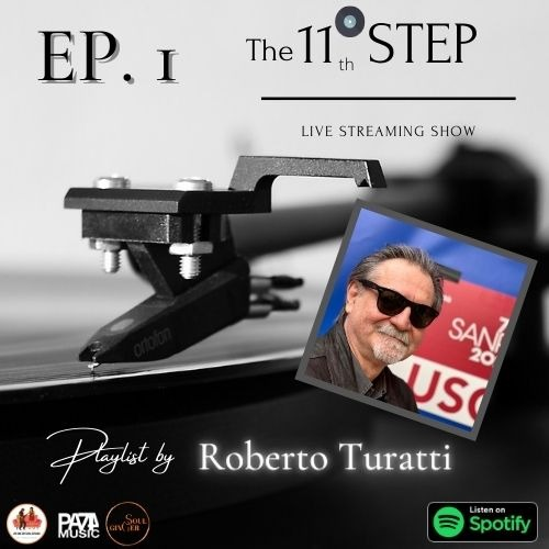 The 11°th Step Ep. 1 Playlist by ROBERTO TURATTI